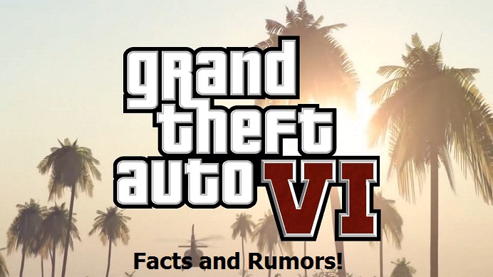Know More About Grand Theft Auto 6 Maps and Rumors