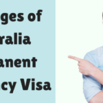 Know The Benefits That You Can Reap From An Australian Permanent Resident Visa
