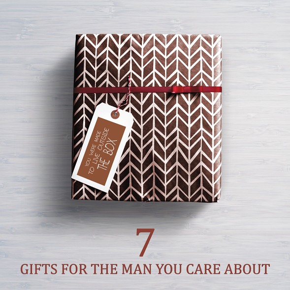 7 Gifts For The Man You Care